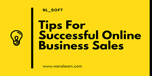 Tips For Successful Online Business Sales