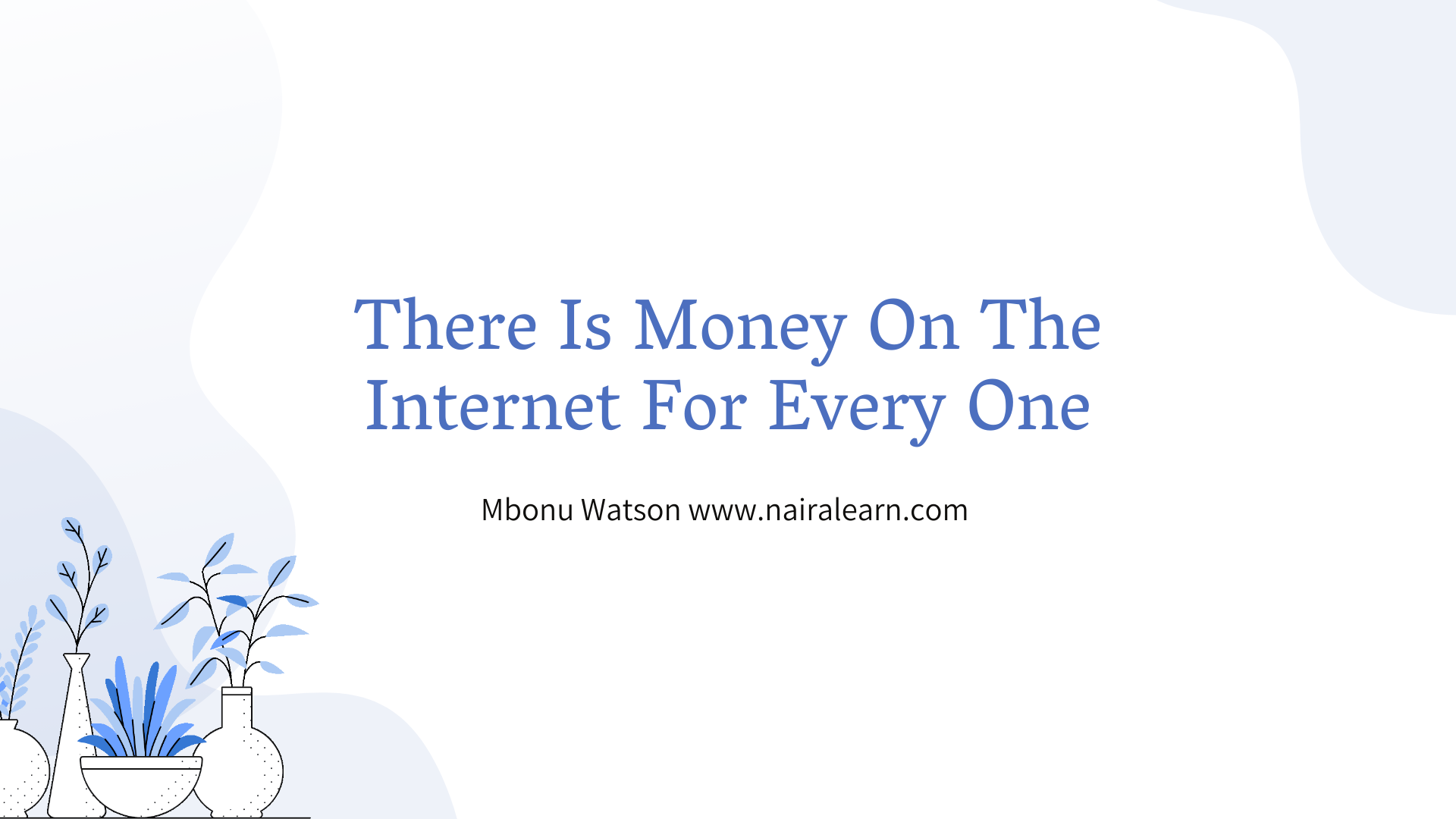 Internet Marketing For Business Men And Women, Nairalearn By Mbonu Watson