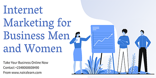 Internet Marketing For Business Men And Women