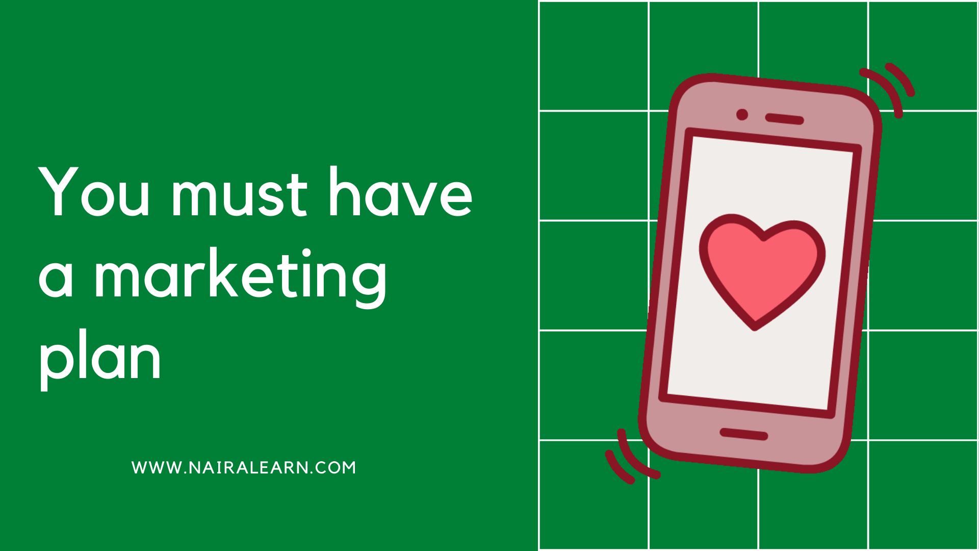 You must have a marketing plan