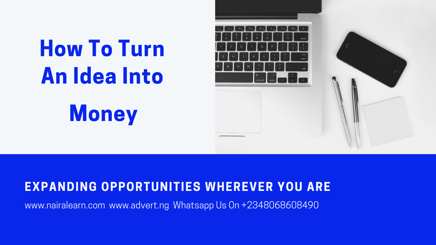 How-To-Turn-An-Idea-Into-MONEY