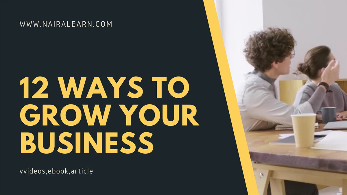 12 ways to grow your business