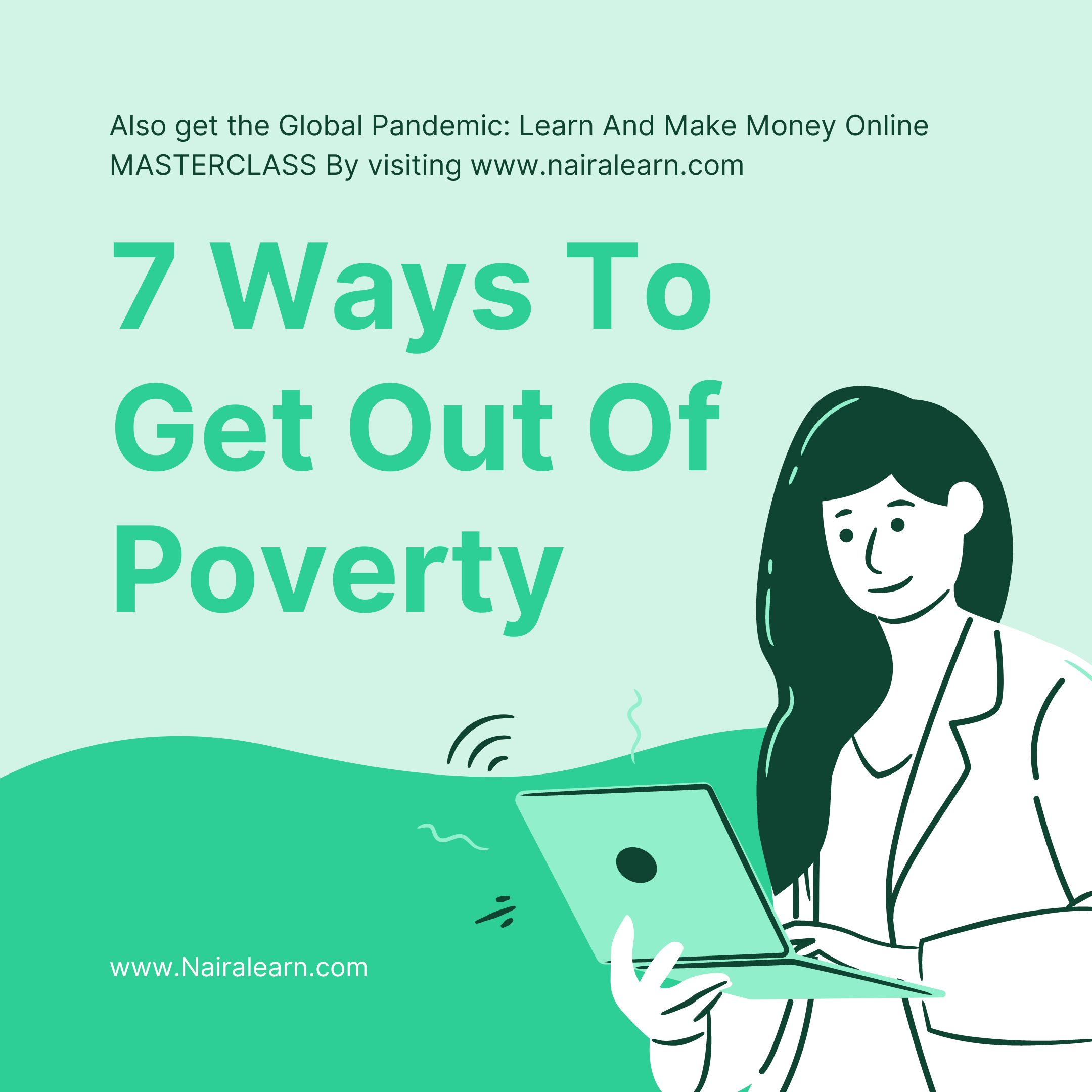 7 Ways To Get Out Of Poverty
