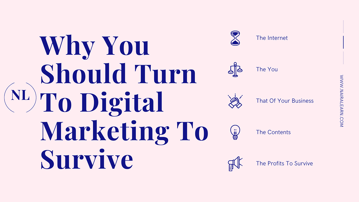 Why You Should Turn To Digital Marketing To Survive