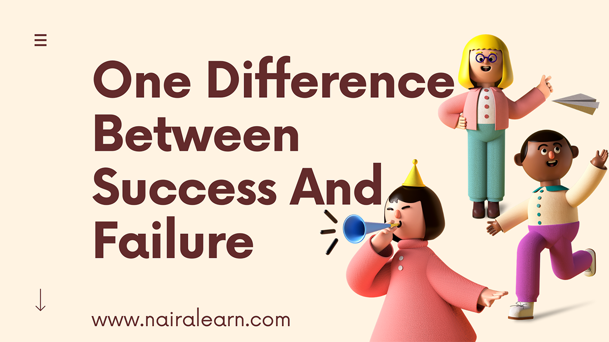One-Difference-Between-Success-And-Failure