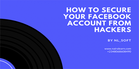 HOW-TO-SECURE-YOUR-FACEBOOK-ACCOUNT-FROM-HACKERS-Naira-Learn
