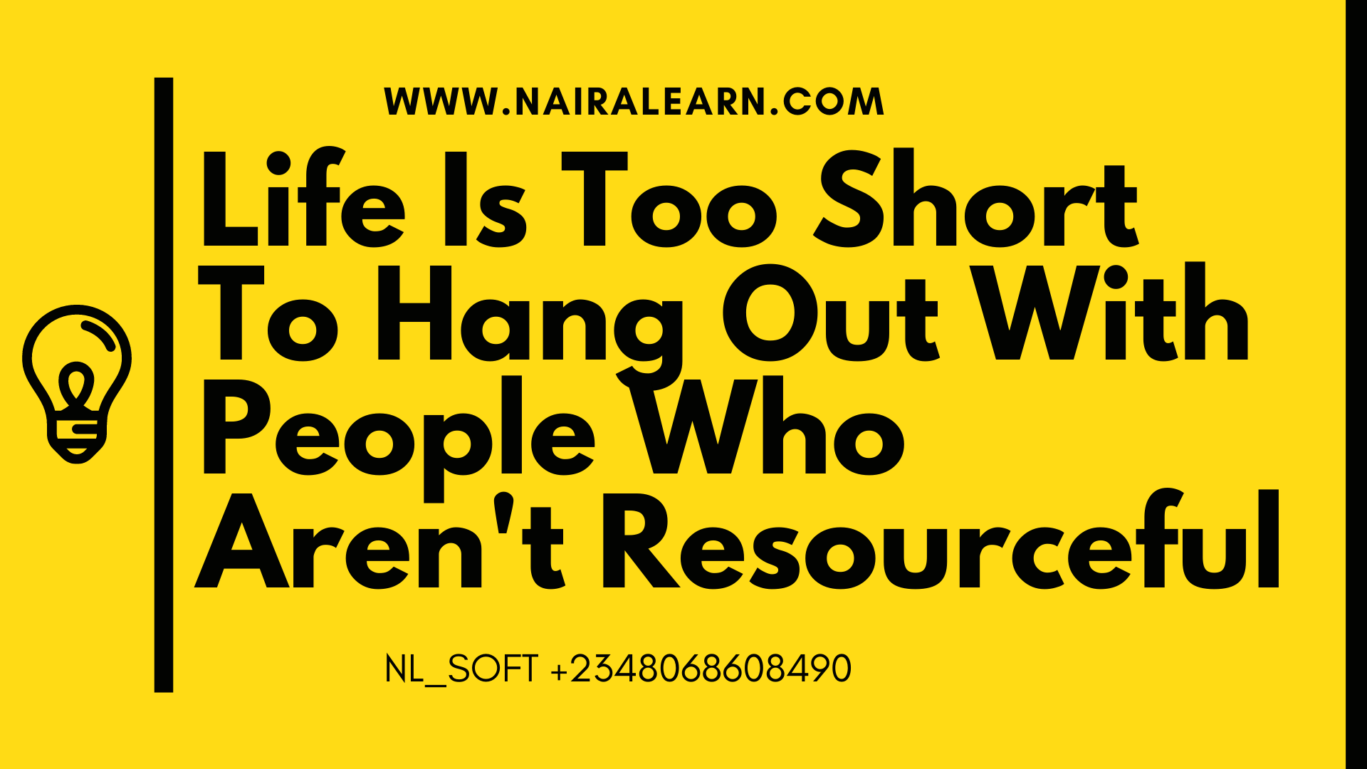 Life-Is-Too-Short-To-Hang-Out-With-People-Who-Arent-Resourceful