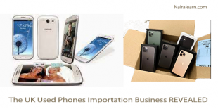 The UK Used Phones Importation Business REVEALED