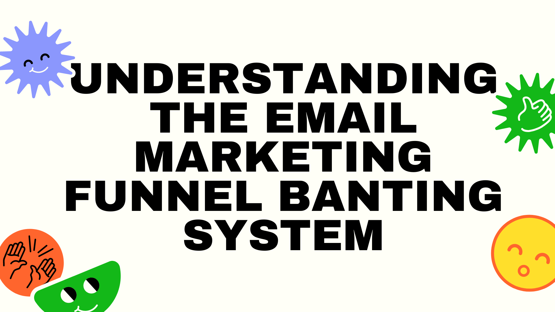 Understanding-The-Email-Marketing-Funnel-Banting-System