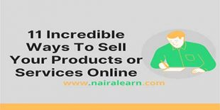 11 Incredible Ways To Sell Your Products or Services Online