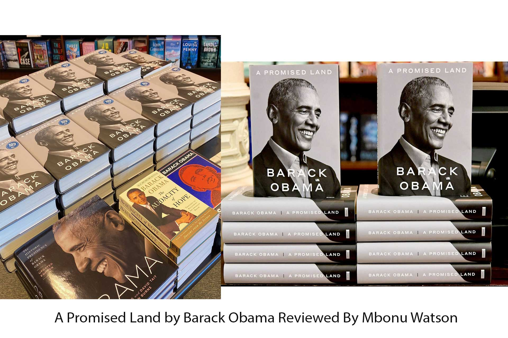 A Promised Land by Barack Obama Reviewed By Mbonu Watson