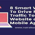 8 smart ways to drive free traffic to your website or mobile app, nairalearn