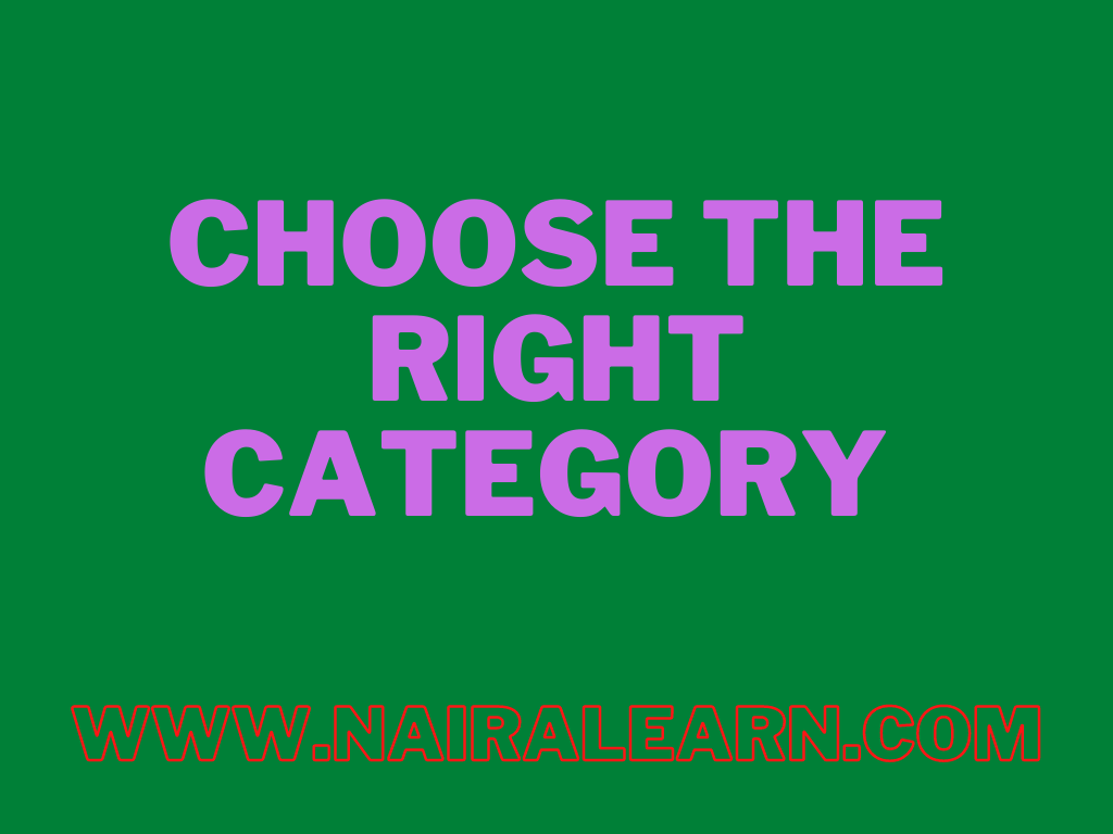 Choose the right category