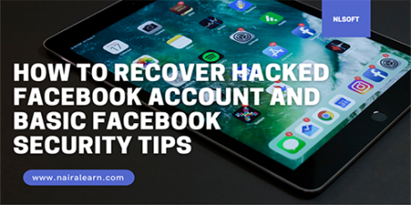 How To Recover Hacked Facebook Account, NairaLEARN