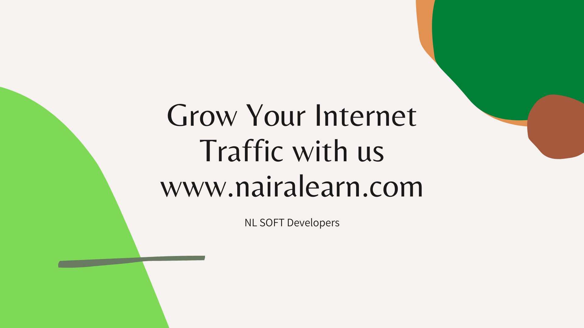 Grow Your Internet Traffic with us nairalearn
