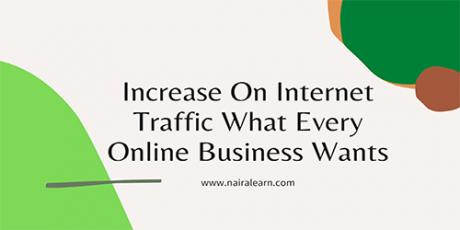 Increase On Internet Traffic What Every Online Business Wants, featured