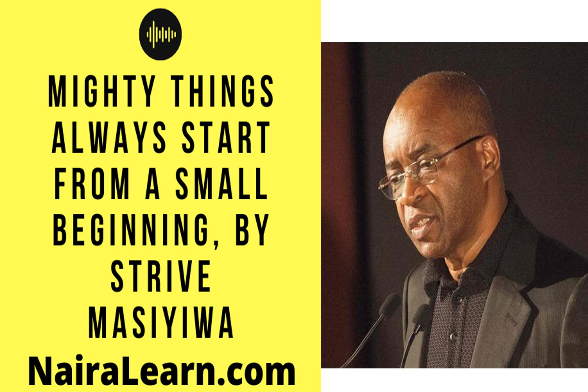 Mighty-things-always-start-from-a-small-beginning,-By-Strive-Masiyiwa