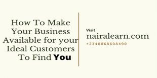How To Make Your Business Available for your Ideal Customers To Find you