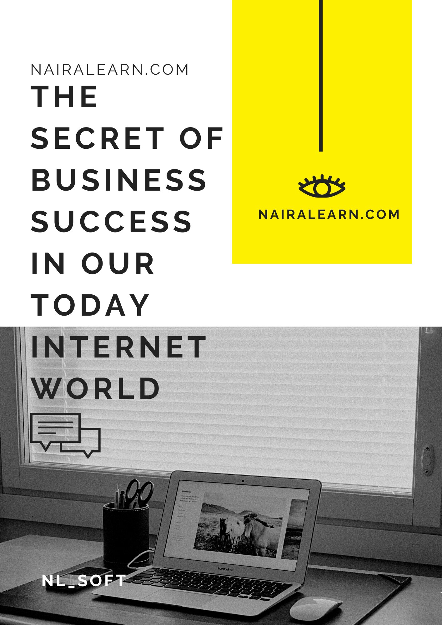 The Secret Of Business Success In Our Today Internet World