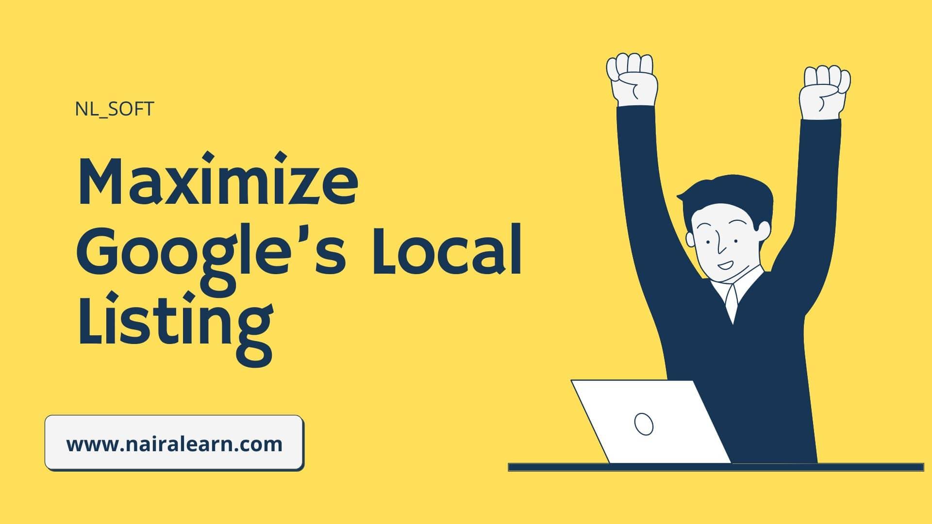 Maximize Google's Local Listing