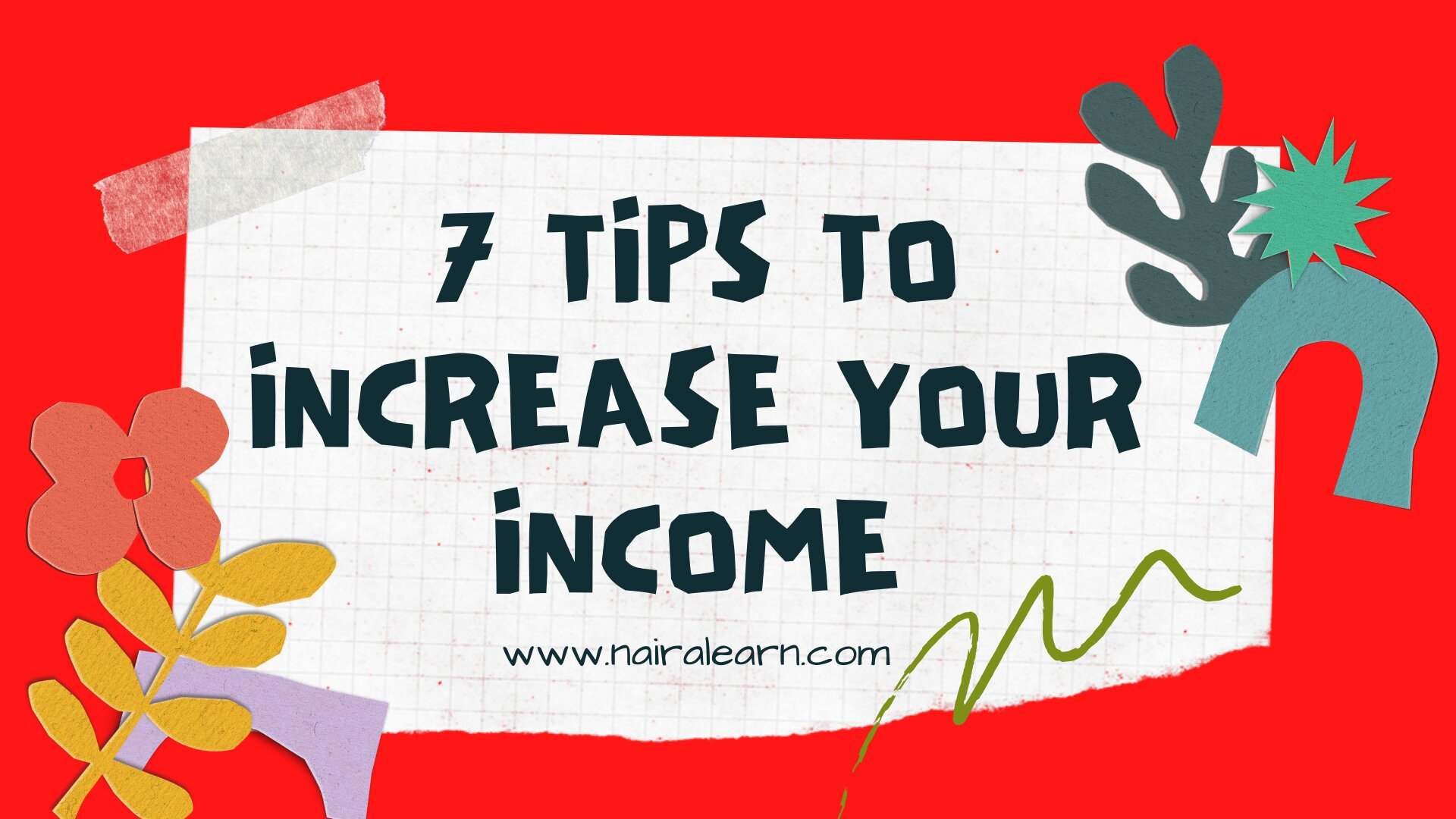 7 Tips To Increase Your Income